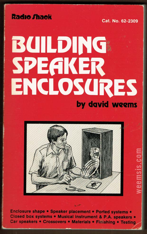 Building Speaker Enclosures by David Weems 1984